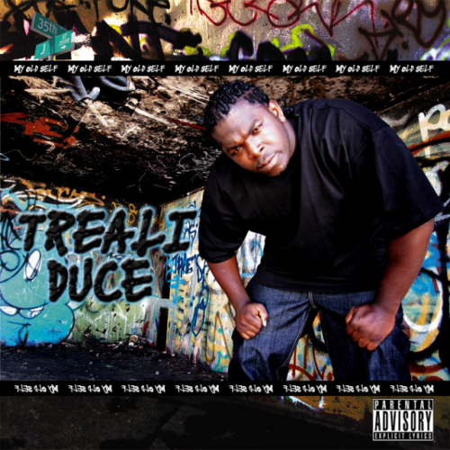 "TREALI DUCE ""MY OLD SELF"" (NEW CD)"