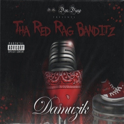 "DON DIEGO PRESENTS THA RED RAG BANDITZ ""DAMUZIK"" (NEW CD)"