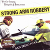 "MITCHY SLICK & DAMU ""STRONG ARM ROBBERY"" (USED CD)"