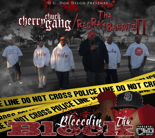 "CHERRY CHUCK GANG / THA RED RAG BANDITZ II ""BLEEDIN THA BLOCK"" (NEW CD)"
