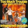 "TOO MUCH TROUBLE ""BRINGING HELL ON EARTH"" (USED CD)"