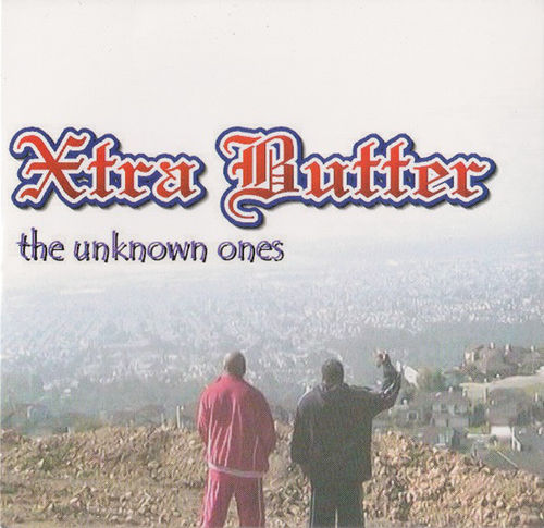 "XTRA BUTTER ""THE UNKNOWN ONES"" (USED CD)"