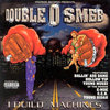 "DOUBLE O SMEB ""I BUILD MACHINES"" (USED CD)"