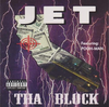 "JET ""THA BLOCK"" (NEW CD)"