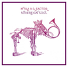 "MYKA 9 & FACTOR ""SOVEREIGN SOUL"" (CD)"