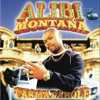 "ALIBI MONTANA ""T'AS MA PAROLE"" (CD)"