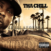 "THA CHILL (OF C.M.W.) ""CHILLAFORNIA"" (NEW CD)"