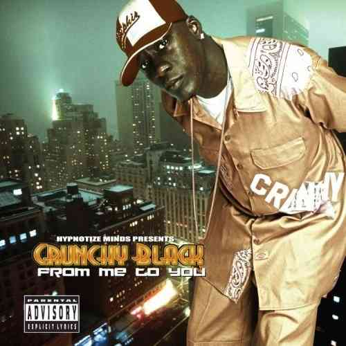 "CRUNCHY BLACK ""FROM ME TO YOU"" (NEW CD)"