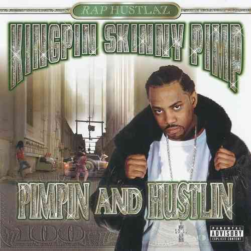 "KINGPIN SKINNY PIMP ""PIMPIN AND HUSTLIN"" (USED CD)"