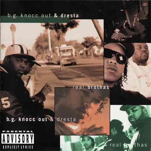 "B.G. KNOCC OUT & DRESTA ""REAL BROTHAS"" (USED CD)"