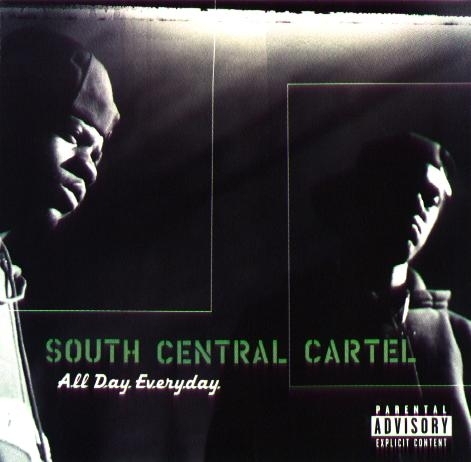 "SOUTH CENTRAL CARTEL ""ALL DAY EVERYDAY"" (USED CD)"