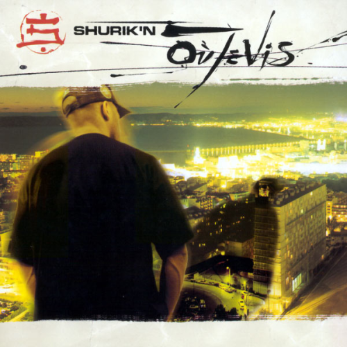 "SHURIK'N ""OÙ JE VIS"" (USED CD)"