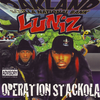 "LUNIZ ""OPERATION STACKOLA"" (USED CD)"