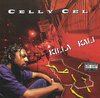 "CELLY CEL ""KILLA KALI"" (USED CD)"