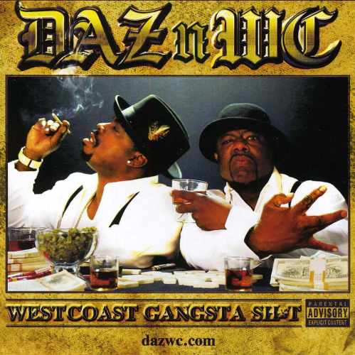 "DAZ & WC ""WESTCOAST GANGSTA SH*T"" (USED CD)"