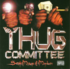 "THUG COMMITTEE ""SEX, MONEY & MAYHEM"" (USED CD)"