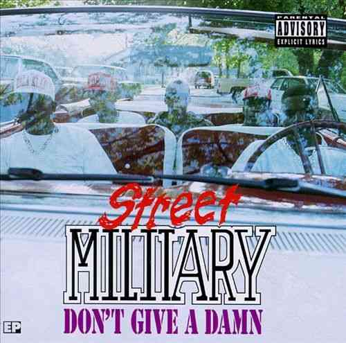 "STREET MILITARY ""DON'T GIVE A DAMN"" (USED CD)"