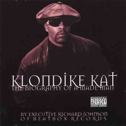"KLONDIKE KAT ""THE BIOGRAPHY OF A MADE MAN"" (USED CD)"
