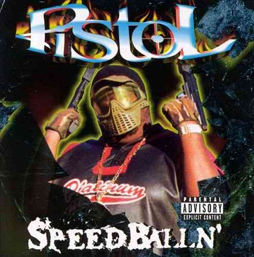 "PISTOL ""SPEEDBALLN'"" (NEW CD)"