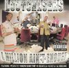 "LOOTCHASERS ""A MILLION AIN'T ENOUGH"" (USED CD)"