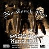 "NO TOUCH CLAN ""PISS DIE WAND AN?!"" (CD)"