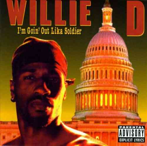 "WILLIE D ""I'M GOIN' OUT LIKA SOLDIER"" (USED CD)"