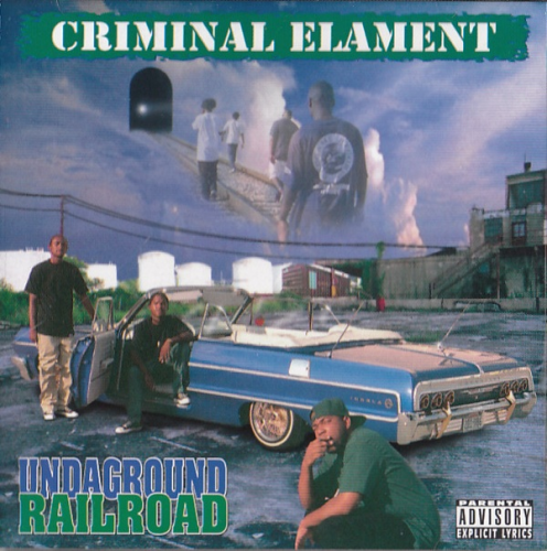 "CRIMINAL ELAMENT ""UNDAGROUND RAILROAD"" (USED CD)"