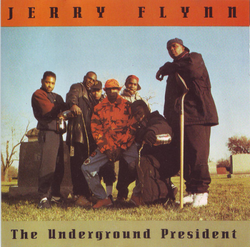 "JERRY FLYNN ""THE UNDERGROUND PRESIDENT"" (NEW CD)"