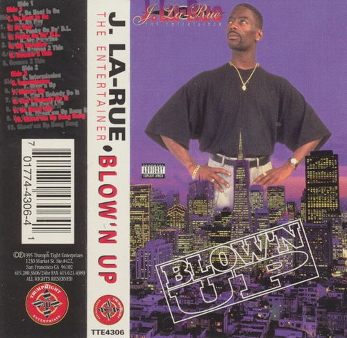 "J. LA-RUE ""BLOW'N UP"" (NEW TAPE)"