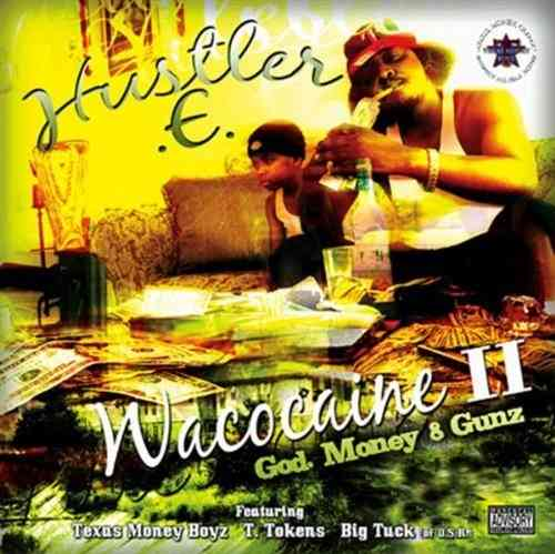 "HUSTLER E ""WACOCAINE II"" (NEW CD)"