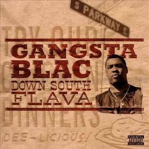 "GANGSTA BLAC ""DOWN SOUTH FLAVA"" (USED CD)"
