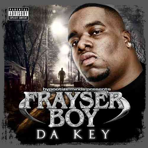 "FRAYSER BOY ""DA KEY"" (NEW CD)"