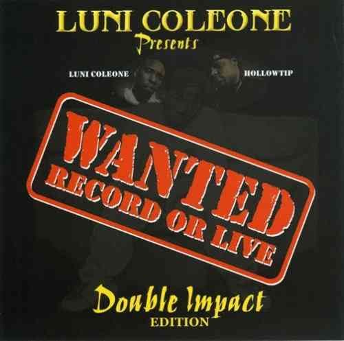 "LUNI COLEONE & HOLLOWTIP ""WANTED: RECORD OR LIVE"" (USED 2-CD)"