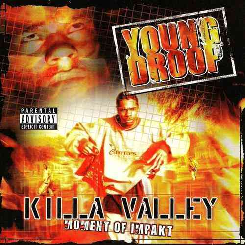 "YOUNG DROOP ""KILLA VALLEY: MOMENT OF IMPAKT"" (USED CD)"