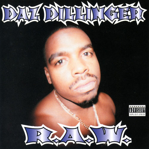 "DAZ DILLINGER ""R.A.W."" (USED CD)"
