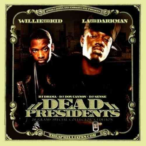"WILLIE THE KID & LA THE DARKMAN ""DEAD PRESIDENTS"" (USED CD)"