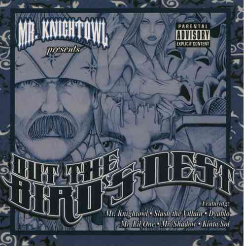 "MR. KNIGHTOWL PRESENTS ""OUT THE BIRD'S NEST"" (USED CD)"
