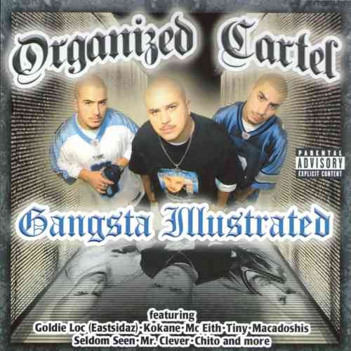 "ORGANIZED CARTEL ""GANGSTA ILLUSTRATED"" (USED CD)"