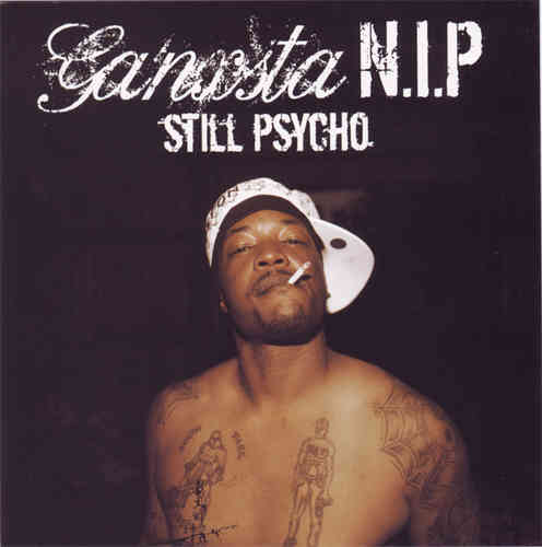 "GANXSTA N.I.P. ""STILL PSYCHO"" (USED CD)"