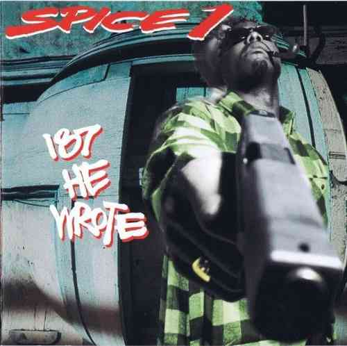 "SPICE 1 ""187 HE WROTE"" (USED CD)"