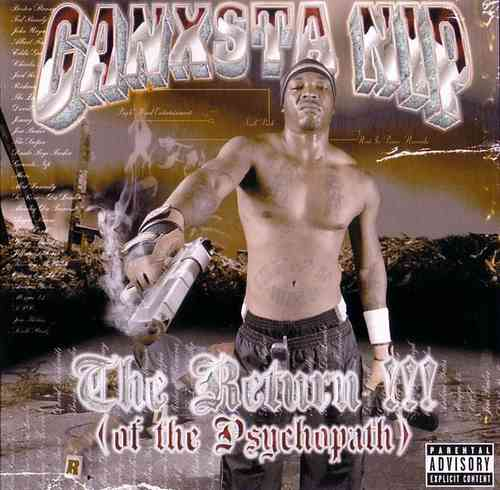 "GANXSTA NIP ""THE RETURN OF THE PSYCHOPATH"" (USED CD)"