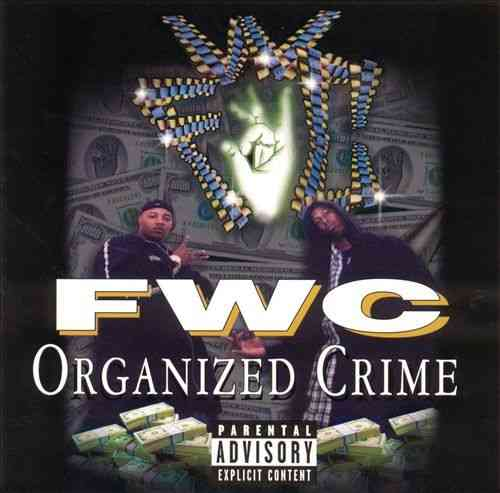 "FWC ""ORGANIZED CRIME"" (USED CD)"