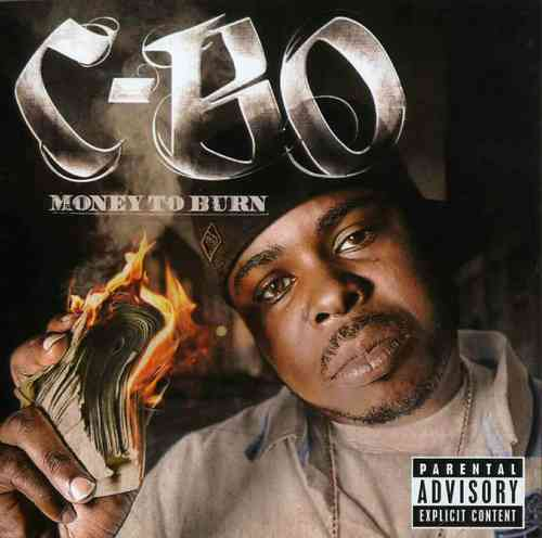 "C-BO ""MONEY TO BURN"" (NEW CD)"
