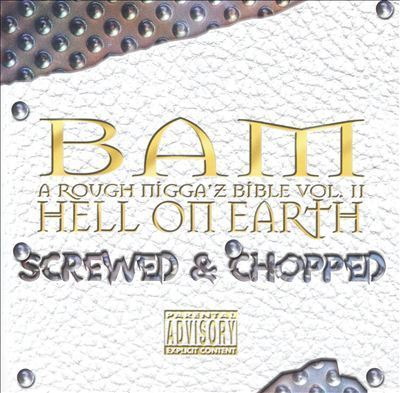 "BAM ""HELL ON EARTH - SCREWED & CHOPPED"" (USED CD)"