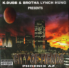 "K-DUBB & BROTHA LYNCH HUNG PRESENTS ""CITY OF FIENDS"" (NEW CD)"