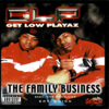 "GET LOW PLAYAZ ""THE FAMILY BUSINESS"" (USED CD)"