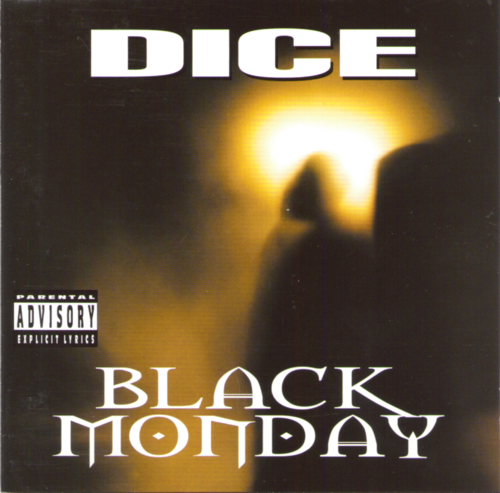 "DICE ""BLACK MONDAY"" (USED CD)"