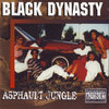 "BLACK DYNASTY ""ASPHAULT JUNGLE"" (USED CD)"