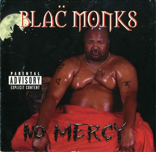 "BLAC MONKS ""NO MERCY"" (USED CD)"