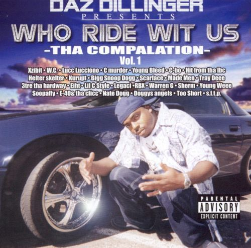 "DAZ DILLINGER ""WHO RIDE WIT US VOL. 1 (USED 2-CD)"